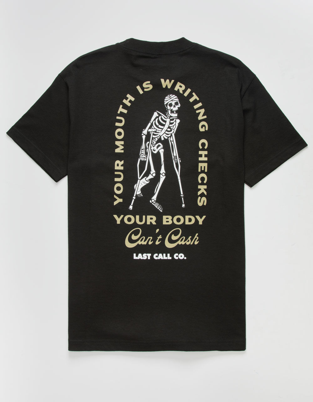 Image of LAST CALL CO. Can't Cash T-Shirt