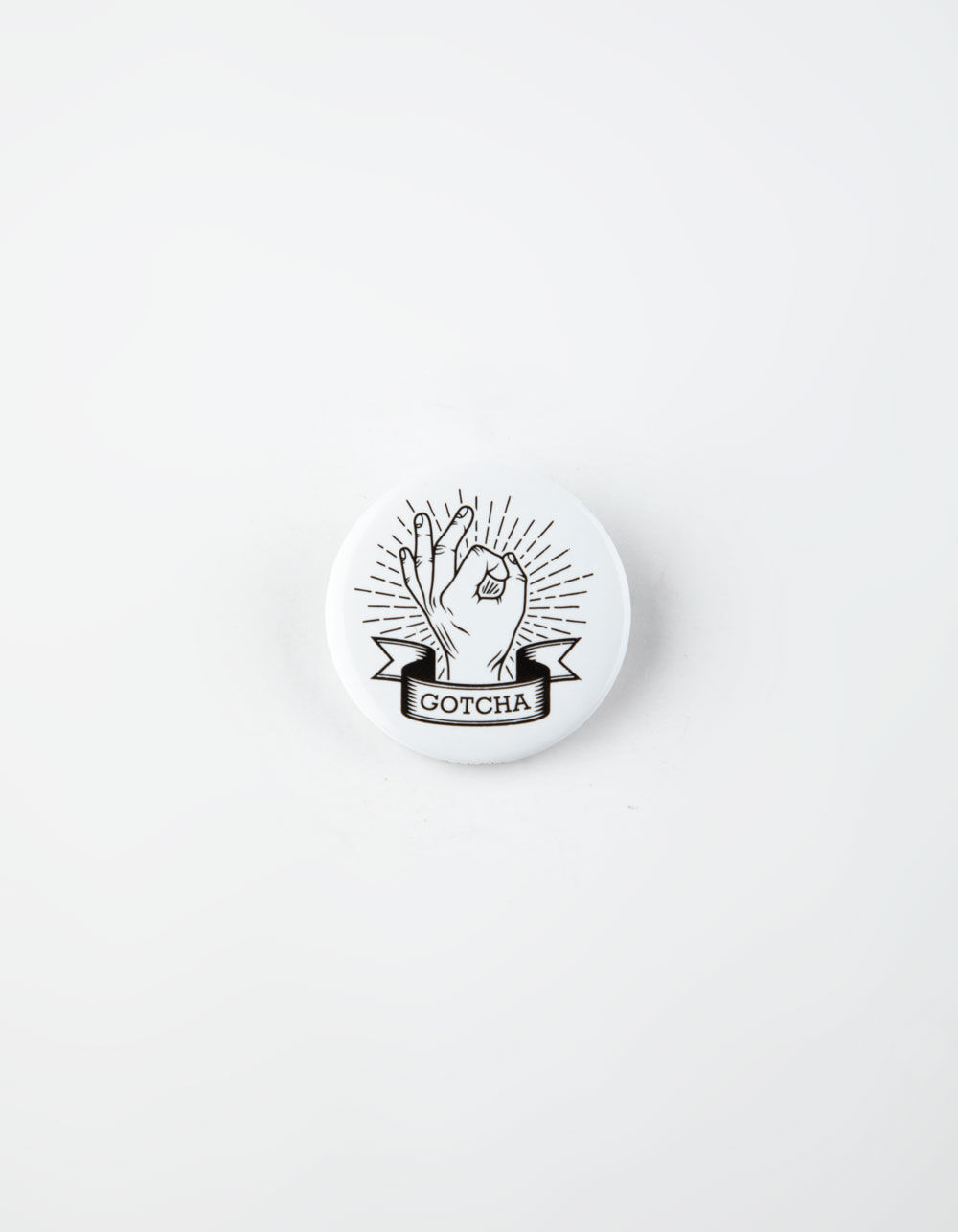 Image of GOTCHA HAND PIN